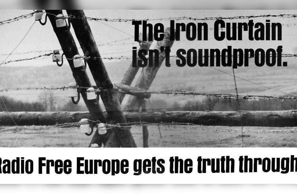 """""""Raudne eesriie ei ole helikindel. Raadio Vaba Euroopa viib tõe sellest läbi."""" Kampaania 1960-ndatest"""