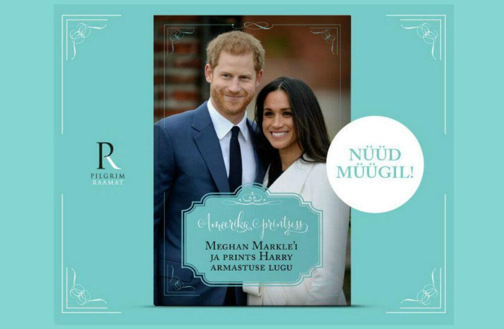 """Ilmunud on raamat """"Ameerika printsess"""", mis räägib Megan Markle'i ja prints Harry muinasjutulisest armastusest"""