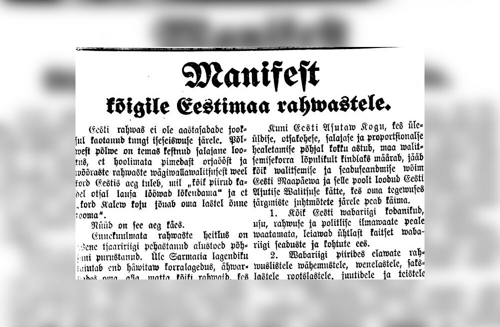 Наша декларация независимости потому и называлась «Манифест ко всем народам Эстонии», что обращалась ко всем проживающим в Эстонии национальностям.