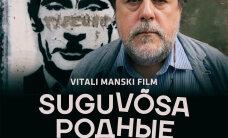 """TREILER: Aus pilt Ukrainast: kinno jõuab Vitali Manski värske dokkfilm """"Suguvõsa"""""""
