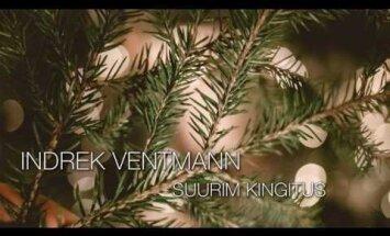 KUULA: Indrek Ventmanni uus jõuluhõnguline lugu