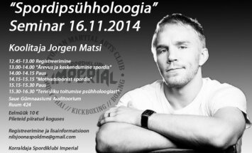 """Spordipsühholoogia"" seminar. Koolitaja Jorgen Matsi."