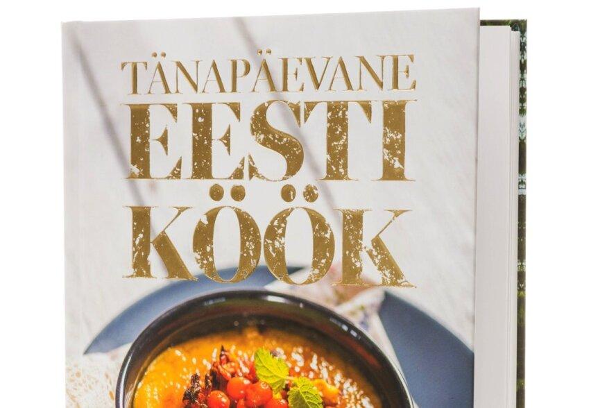 TOIDURAAMAT   Tänapäeva Eesti köök ehk siinmail elavad vaid gurmaanid